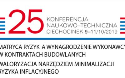 25 KONFERENCJA NAUKOWO-TECHNICZNA CIECHOCINEK 9-11 PAŹDZIERNIKA 2019 R.
