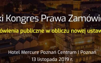 III Wielkopolski Kongres Prawa Zamówień Publicznych – Poznań, 13 listopad 2019 r.